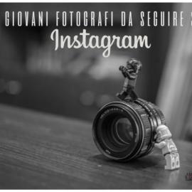 I 5 giovani fotografi da seguire su Instagram