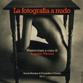 Corso di fotografia: Masterclass di Nudo a cura di Augusto Pieroni